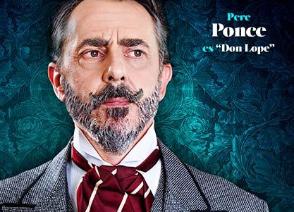 Pere Ponce interpreta a DON LOPE